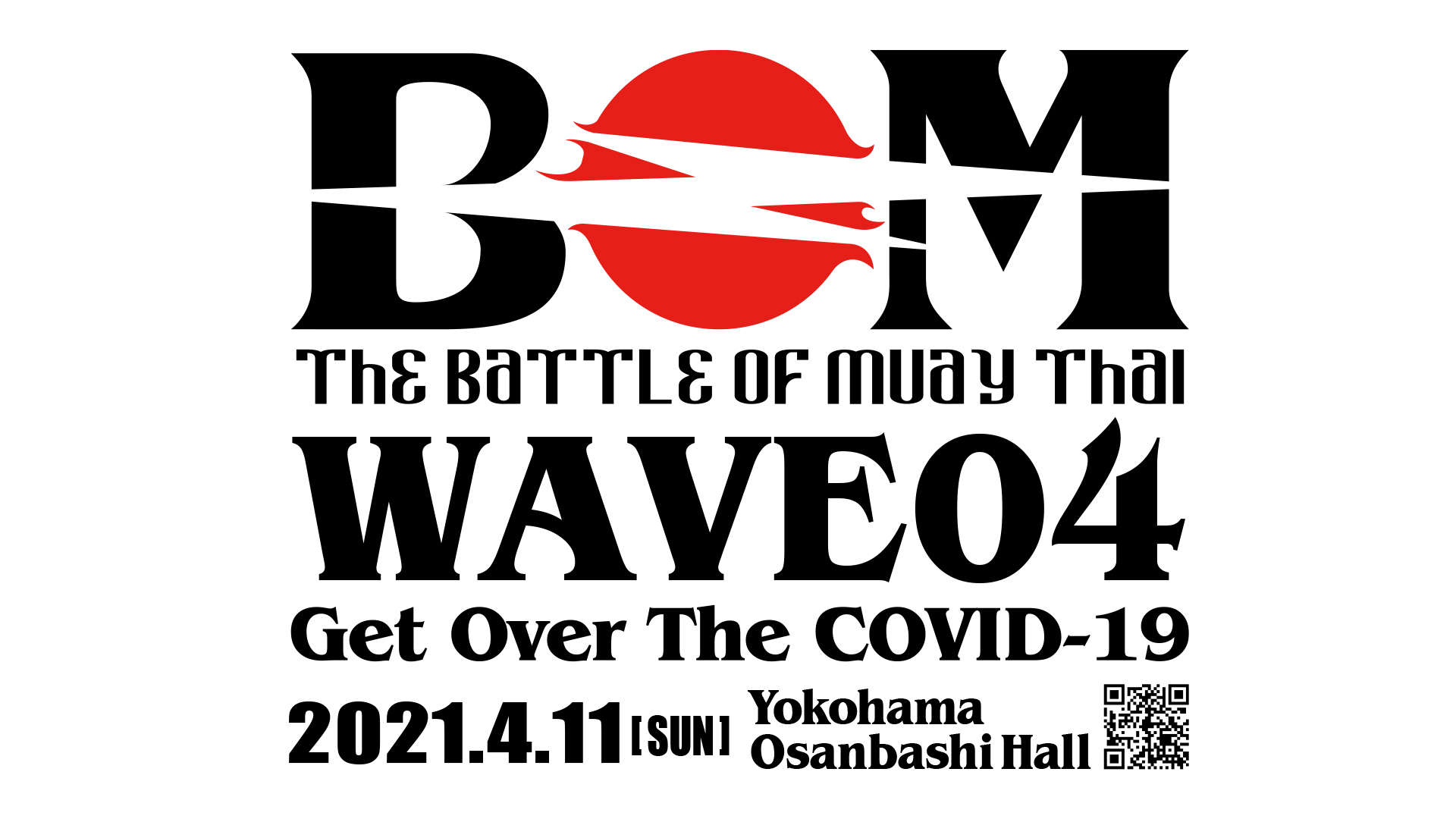 BOM WAVE04 ~ Get Over The COVID-19 ~